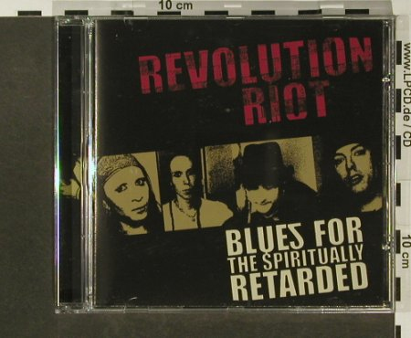 Revolution Riot: Blues for the Spiritual Retarded, Feedback Boogie(), , 2005 - CD - 54766 - 5,00 Euro