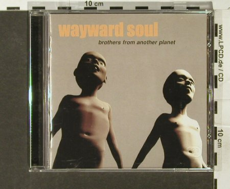 Wayward Soul: Brother From Another Planet, Pias(), L, 2000 - CD - 54910 - 5,00 Euro