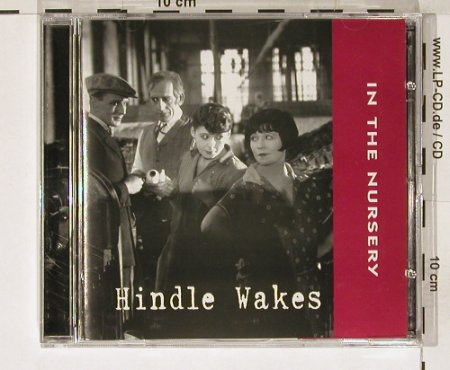 In The Nursery: Hindle Wakes, ITN(corp 023), ,  - 2CD - 55550 - 11,50 Euro
