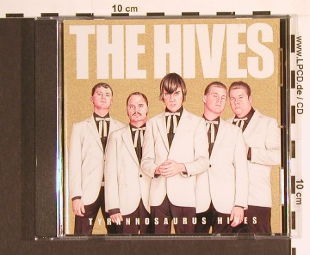 Hives(The): Tyrannosuarus Hives, Polydor(9866987), EU, 2004 - CD - 55643 - 10,00 Euro