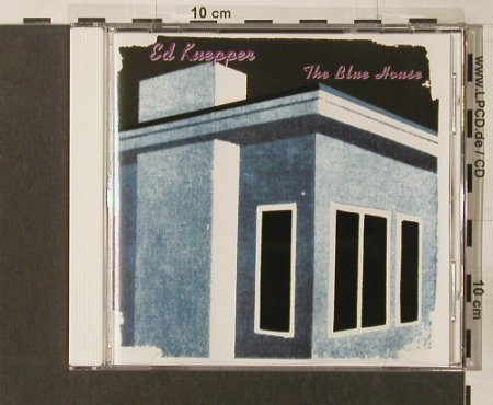 Kuepper,Ed: The Blue House, Hot(1071), AUS,  - CD - 55854 - 10,00 Euro