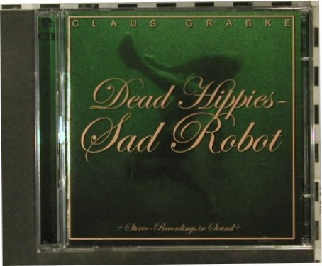 Grabke,Claus: Dead Hippies-Sad Robot, Nois-O-Lation(810572), EU, 2006 - 2CD - 56010 - 11,50 Euro