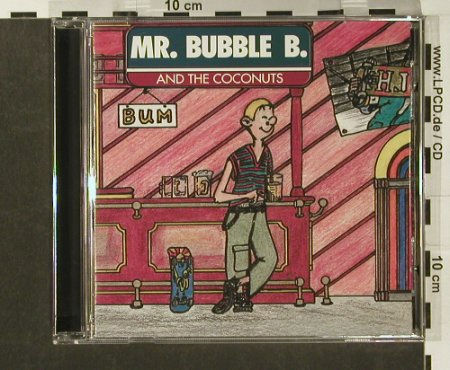 Mr.Bubble B. and the Coconuts: Bum, Wolverine(), D, 96 - CD - 56053 - 10,00 Euro