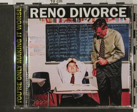 Reno Divorce: You're Only Making It Worse, Boss Tuneage(5107), , 03 - CD - 56195 - 7,50 Euro