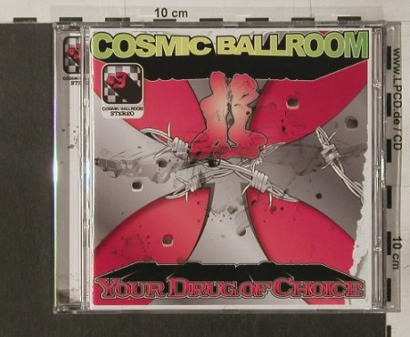 Cosmic Ballroom: Your Drug of Choice, Roasting House(), D, 2005 - CD - 56364 - 11,50 Euro