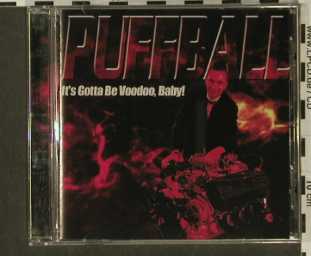 Puffball: It's Gotta Be Voodoo,Baby!, Burning H.(), S, Promo, 99 - CD - 56526 - 10,00 Euro