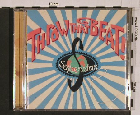 Throw That Beat i.t.G.: Superstar, EMI(), NL, 94 - CD - 56556 - 10,00 Euro