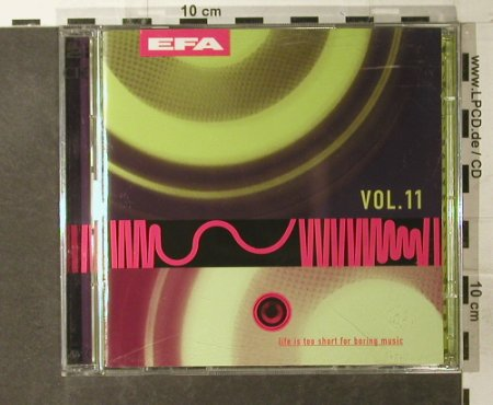 V.A.Life Is Too Short...: For Boring Music,Vol.11, EFA(97-PK), D, 1997 - 2CD - 56594 - 5,00 Euro