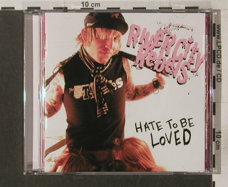 River City Rebels: Hate to be Loved, co, Victory(VR 222), US, 2004 - CD - 56830 - 10,00 Euro