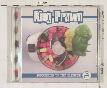 King Prawn: Surrender to the Blender, Spitfire(), EC, 00 - CD - 56881 - 7,50 Euro