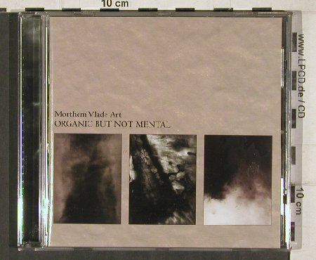 Morthem Vlade Art: Organic But Not Mental, Pandaimoni(Pan-9), , 00 - CD - 57996 - 5,00 Euro