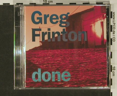Frinton,Greg: Done, TugRec(), D, 93 - CD - 59235 - 4,00 Euro