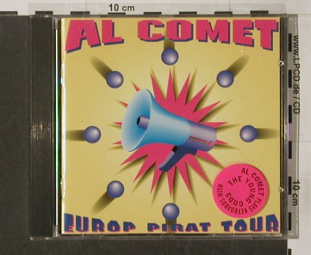 Comet,Al (Young Gods): Europ Pirat Tour, 150 BPM Rec.(39317), , 97 - CD - 59476 - 7,50 Euro