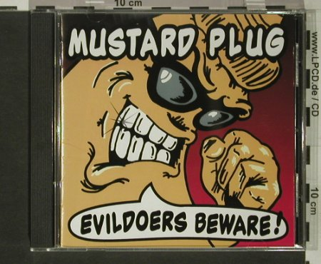 Mustard Plug: Evildoers Beware!, Hopeless(HR620-2), US, 1997 - CD - 59608 - 10,00 Euro