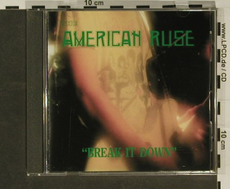 American Ruse (the): Break it Dowm, HelterSk.(HS92CD14), I,  - CD - 59836 - 5,00 Euro