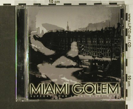 Miami Golem: Support Your Local Blues Band, SwellCreek(), D, 02 - CD - 59854 - 6,00 Euro