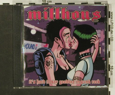 Millhous: It's hard to say goodbye i.PunkRock, infect0205(), US,vg+/m-, 02 - CD - 60375 - 7,50 Euro