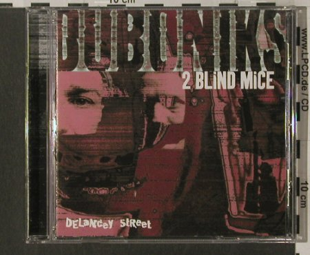 Duboniks: 2 Blind Mice, Delancey Street(), UK, 1997 - CD - 60445 - 7,50 Euro