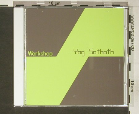 Workshop: YogSothoth, Sonig(), EU, 2004 - CD - 60757 - 7,50 Euro