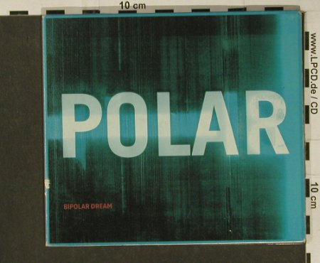 Polar: Bipolar Dream*3+1,Digi, EW(), D, 99 - CD5inch - 60840 - 3,00 Euro