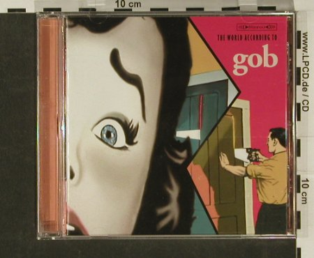 Gob: The World According to, Nettwerk(), EU, 00 - CD - 61092 - 5,00 Euro
