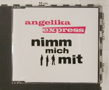 Angelika Express: Nimm mich mit+2, Columbia(), D, 2004 - CD5inch - 62505 - 3,00 Euro