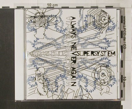 Supersystem: Always Never Again, co, Touch & Go(), , 2005 - CD - 62646 - 10,00 Euro