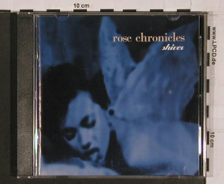 Rose Chronicles: Shiver, Nettwerk(), B, 94 - CD - 62661 - 10,00 Euro