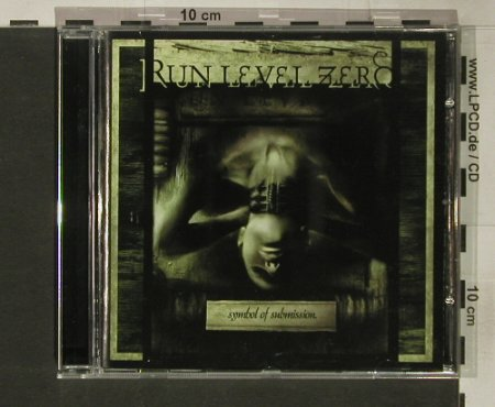 Run Level Zero: Symbol of Submission, Prototyp(), , 2001 - CD - 63220 - 7,50 Euro