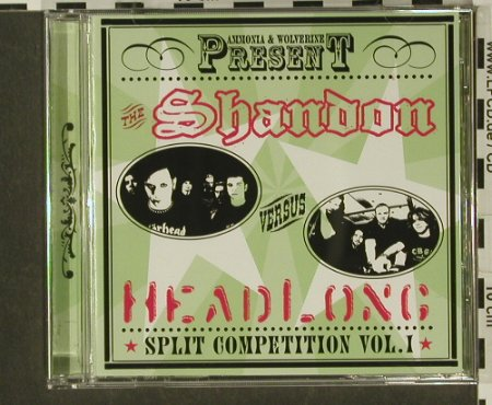 Shandon vs Headlong: Split Competition Vol.1, Ammonia/Wolverine(AMM 001), D,  - CD - 65365 - 7,50 Euro