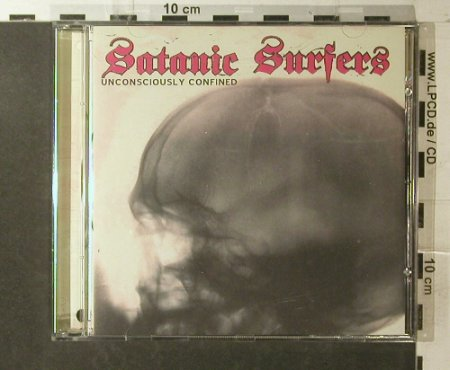 Satanic Surfers: Unconsciously Confined, co, Bad Taste(), S, 2002 - CD - 65394 - 5,50 Euro