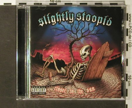 Slightly Stoopid: Closer to the Sun, BMG(), , 2006 - CD - 65435 - 7,50 Euro