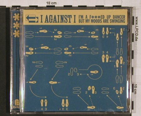 I Against I: I'm a F***ed up Dancer., Epitaph(6568-2), NL, 99 - CD - 65604 - 5,00 Euro