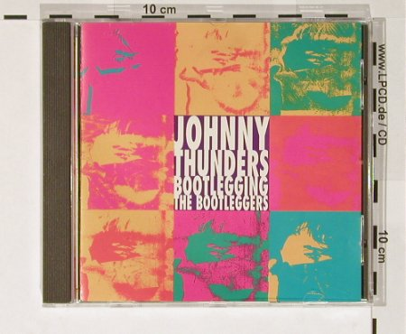 Thunders,Johnny: Bootlegging the Bootleggers, Junge(), UK, 89 - CD - 65781 - 10,00 Euro