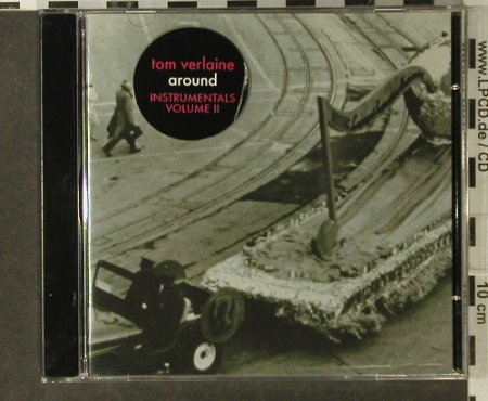 Verlaine,Tom: Around, instrum.Vol.2, Thrill Jockey(174), CDN, 2006 - CD - 66747 - 10,00 Euro