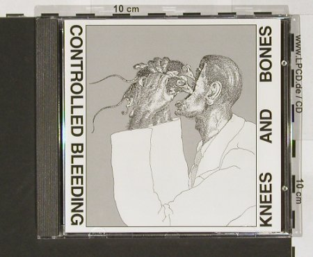 Controlled Bleeding: Knees & Bones, Dossier(DCD 9084), D, 97 - CD - 67290 - 12,50 Euro