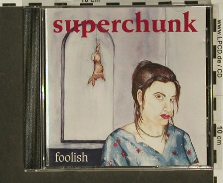 Superchunk: Foolish, City Slang(), D, 94 - CD - 67450 - 4,00 Euro