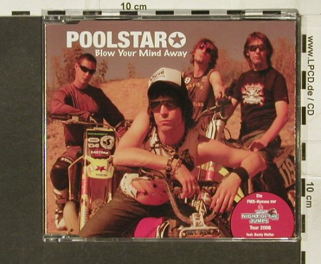 Poolstar: Blow Your Mind Away+1, Gom Rec.(), EU, 2005 - CD5inch - 67878 - 2,50 Euro