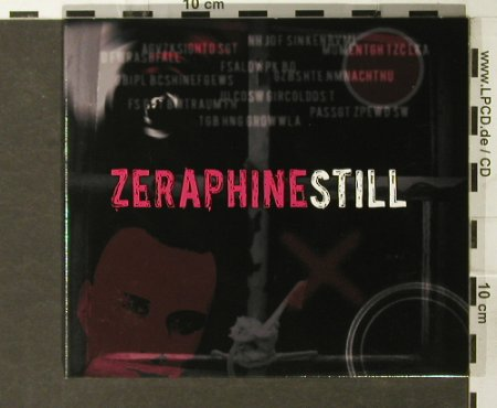 Zeraphine: Still, Digi, Special Edition, Phonyx(), D, 2006 - CD - 67997 - 11,50 Euro