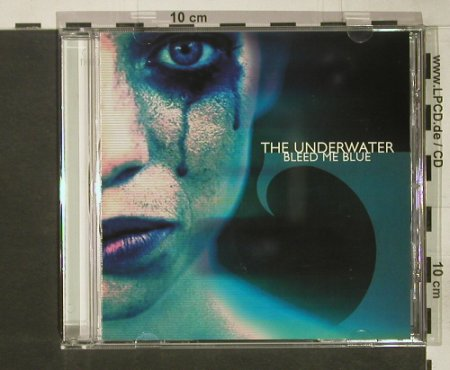 Underwater, the: Bleed Me Blue, Impression Music(IMR 011), D, 2003 - CD - 68695 - 5,00 Euro