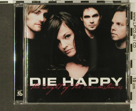 Die Happy: The Weight of the Circumstances, BMG(), EU, 2003 - CD - 69154 - 7,50 Euro