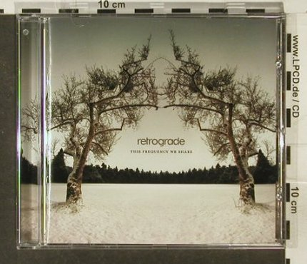 Retrograde: This Frequency We Share, Atenzia(), EU, 2005 - CD - 69282 - 7,50 Euro