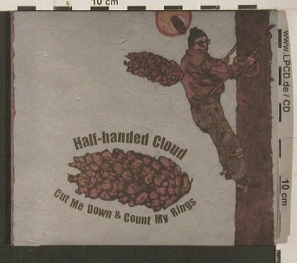 Half-handed Cloud: Cut Me Down & Count My Rings, Digi, Asthmatic Kitty(AKR068), US, 2009 - CD - 80055 - 10,00 Euro
