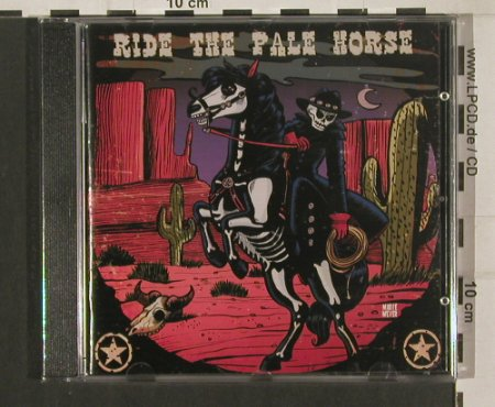 V.A.Ride The Pale Horse: Rumble Club...Lacasa del Cid, Wolverine(WRR154), D, 2009 - CD - 80100 - 7,50 Euro