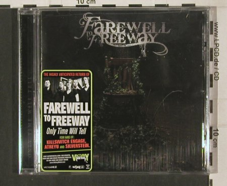 Farewell to Freeway: Only Time Will Tell, FS-New, Victory(VR496), US, 2009 - CD - 80168 - 10,00 Euro