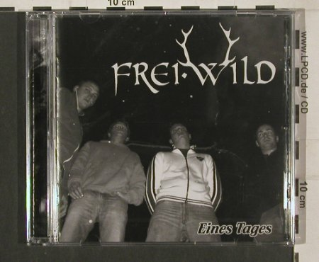 Frei.Wild: Eines Tages, FS-New, Rookies & Kings(RK01), EU, 2006 - CD - 80176 - 10,00 Euro
