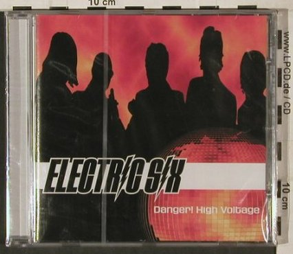 Electric Six: Danger! High Voltage, FS-New, XL Rec.(XLs 151), UK, 02 - CD5inch - 80289 - 4,00 Euro