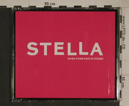 Stella: Never going back to school*2+2, L'Age D'Or(LADO 17123-3), EU, 2004 - CD5inch - 80573 - 4,00 Euro