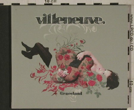 Villeneuve: Graceland *4+3, Digi, Different Recordings(DIFF 2029 EP), , 2004 - CD5inch - 80586 - 7,50 Euro