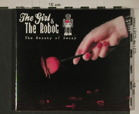 Girl & the Robot: The Beauty of Decay, Digi, FS-New, Trisol(TRI 389), EU, 2010 - CD - 80606 - 7,50 Euro